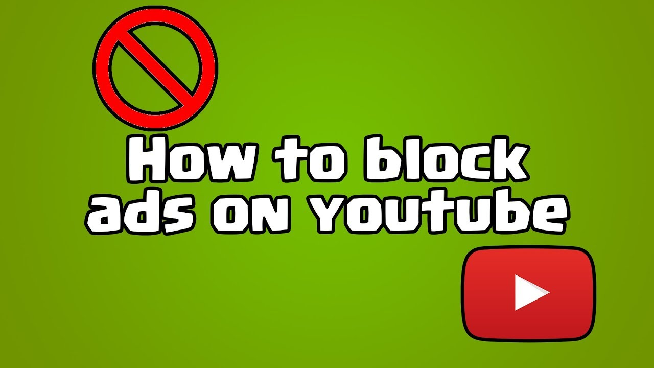How to Block YouTube Advertising on smartphones
