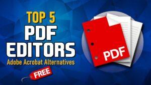 5 Best Adobe Acrobat Alternatives in 2020