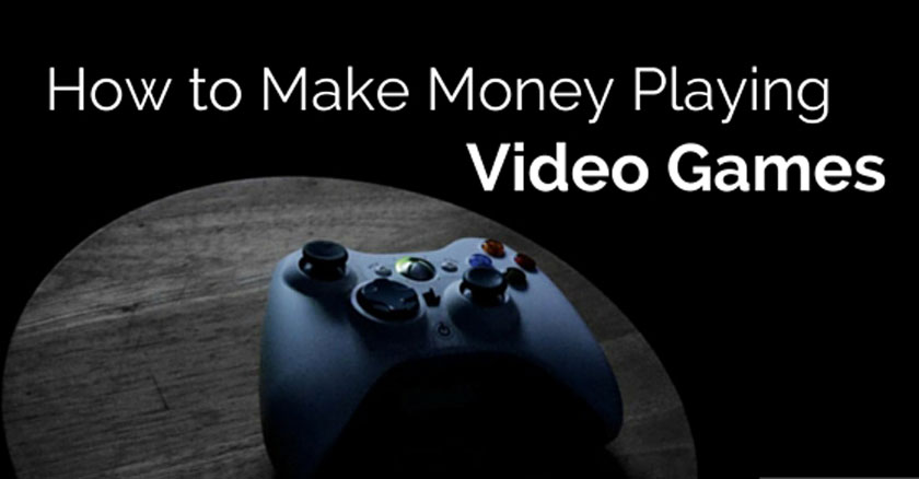 How to Earn Money While Playing Video Games