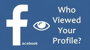 Official way to know who viewed your Facebook profile